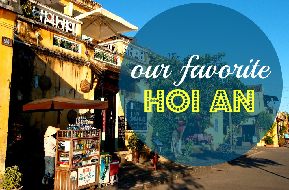our favorite hoi an
